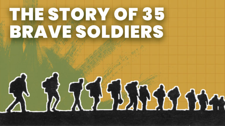 story of 35 brave soldiers